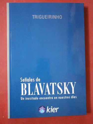 señales de blavatsky trigueirinho kier