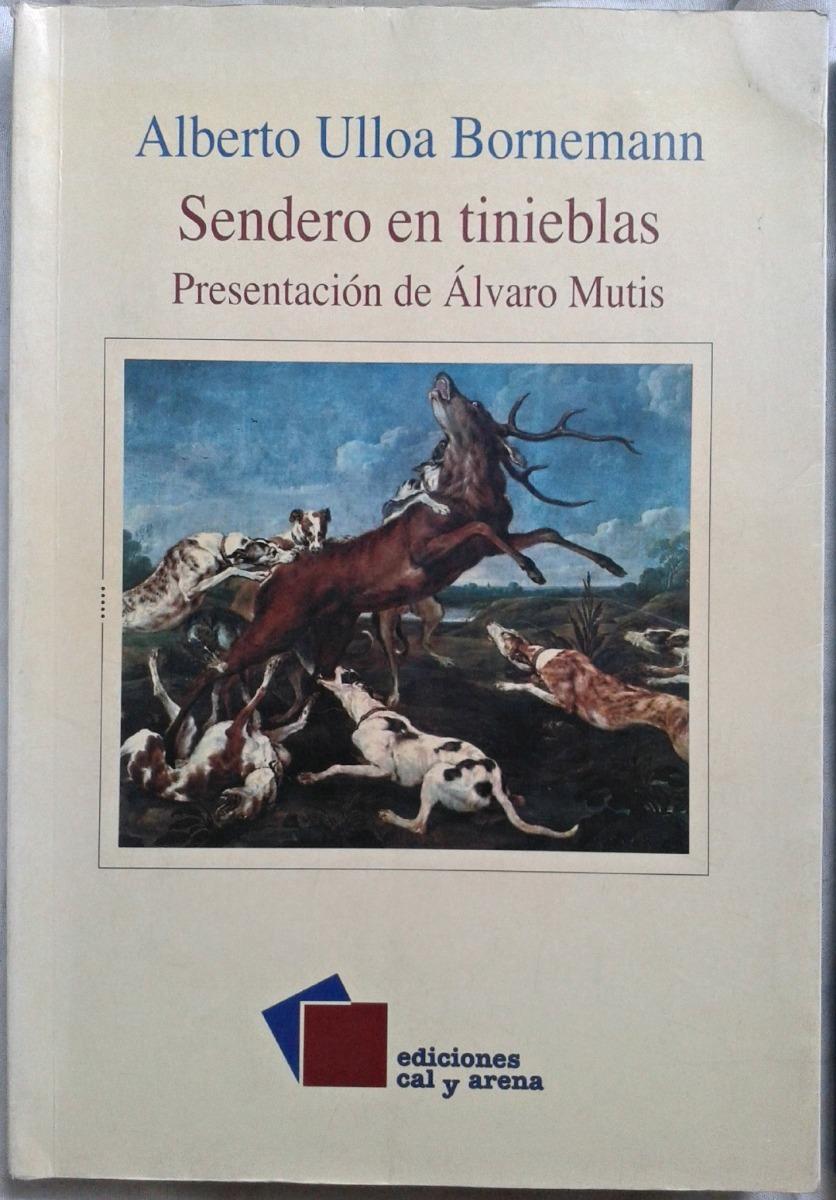 Image result for Sendero en Tinieblas, Alberto Ulloa, Cal y Arena, 2004