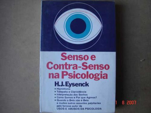 senso e contra-senso na psicologia  h.j. eysenck b2
