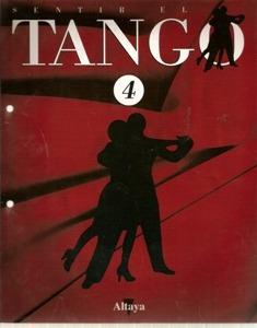 sentir el tango fasciculo 4  altaya