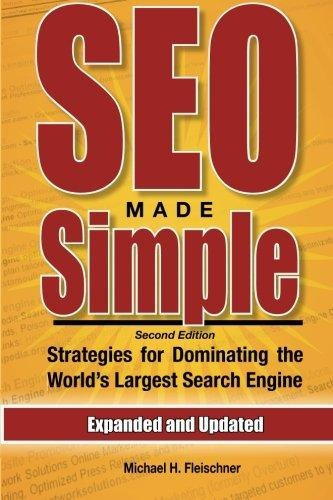 seo made simple (second edition) : strategies for dominating