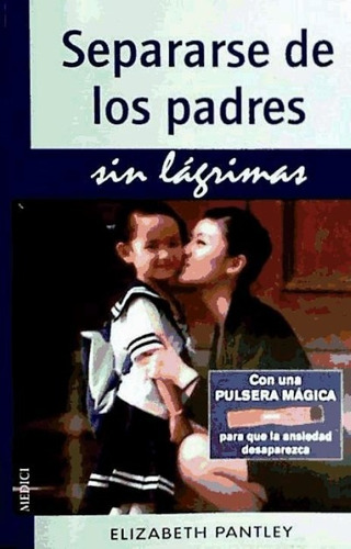 separarse de los padres sin lagrimas(libro recursos para pad