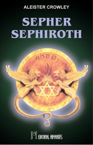 sepher sephirot, aleister crowley, humanitas