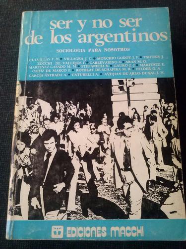 ser y no ser de los argentinos (varios autores)
