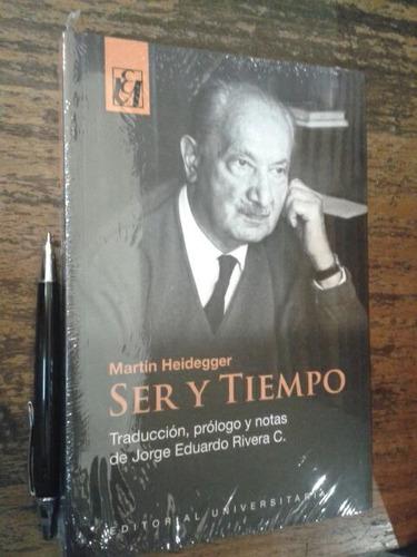 ser y tiempo martin heidegger ed. universitaria / rivera