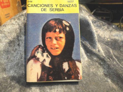 serbia canciones y danzas     cassette