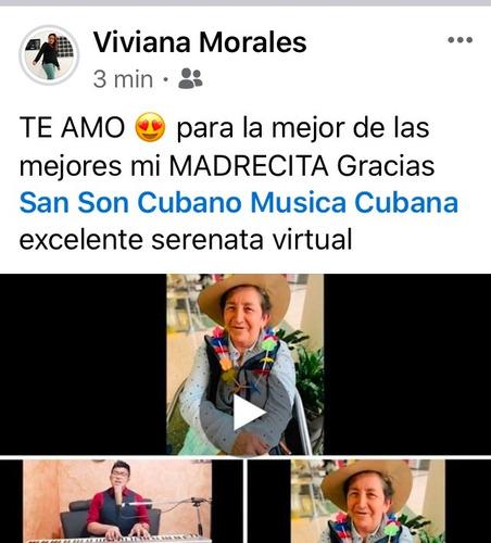 serenata virtual para padres, serenata virtual papás, cubana