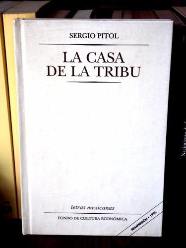 sergio pitol, la casa de la tribu - l57