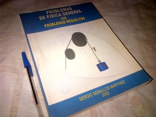 sergio seballos problemas de fisica general 350 problemas