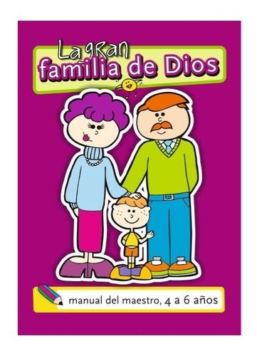 serie 3. la gran familia de dios - 4 a 6 años