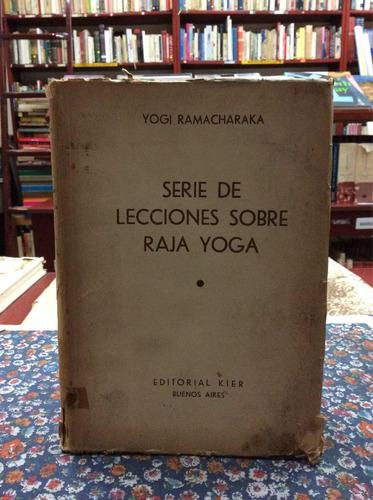 serie de lecciones sobre raja yoga por yogi ramacharaka 1 ed