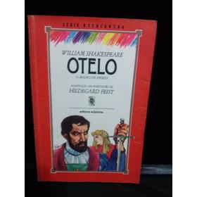 Série Reencontro  -  Otelo - Willian Shakespeare