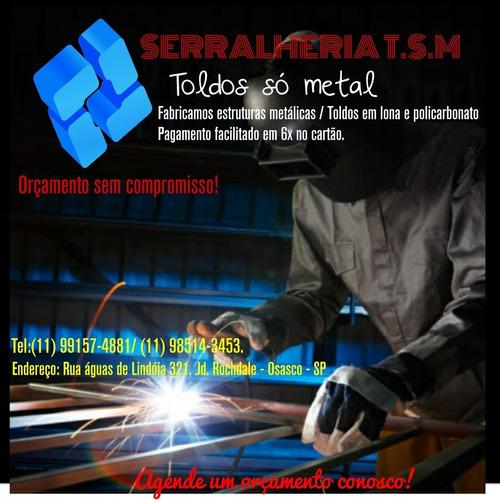 serralheria toldos só metal- fabricação e montagem