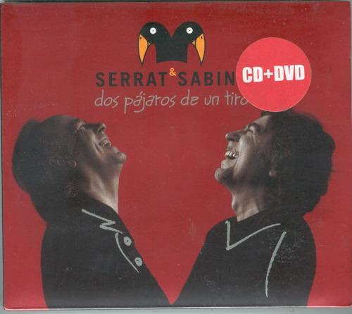 serrat & sabina 2 pajaros de un tiro cd + dvd los chiquibum