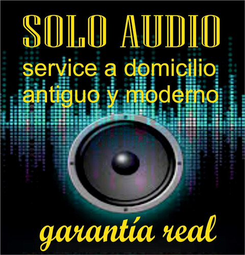 service  audio antiguo y moderno a domicilio