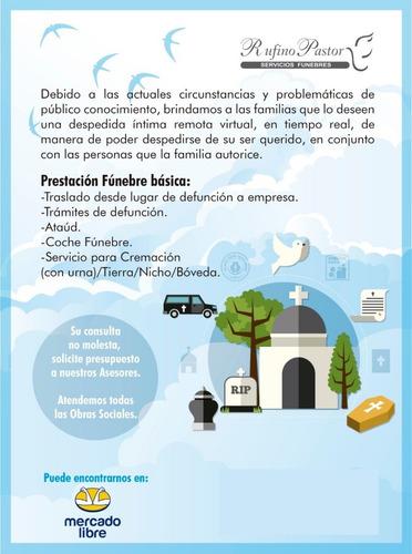 servicio fúnebre a distancia cremación/tierra desde $30000