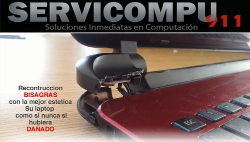 servicio reparación bisagras o carcasa de laptop