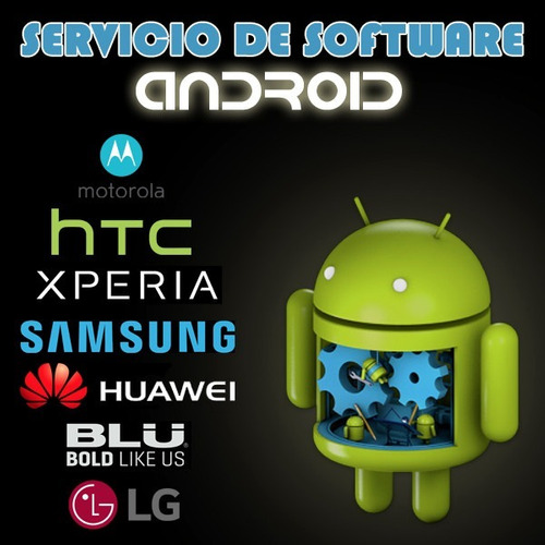 servicio software android root samsung moto huawei sony htc