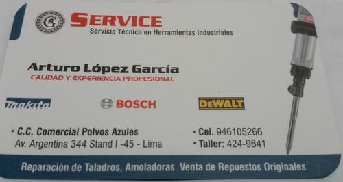 servicio técnico, amoladoras, martillos, bosch, dewalt.