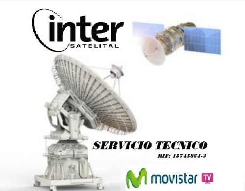 servicio tecnico antenas satelitales-movistar tv-inter satel