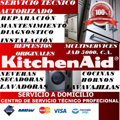 servicio técnico autorizado kitcenaid nevera lavadora secado