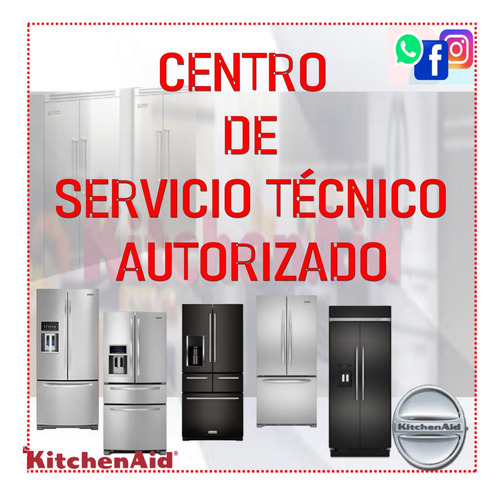 servicio técnico autorizado kitchenaid whirlpool neveras