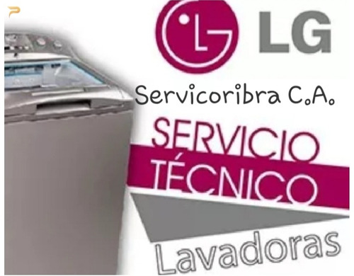 servicio tecnico autorizado lg lavadoras secadoras y neveras