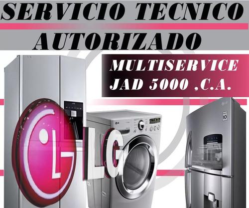 servicio tecnico autorizado lg nevera lavadora secadora  rep