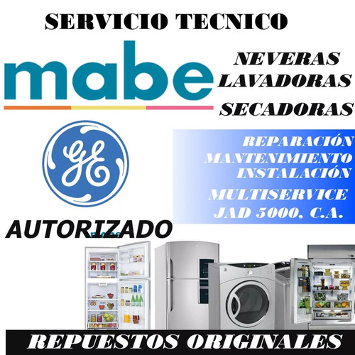 servicio técnico autorizado mabe general electric nevera lav