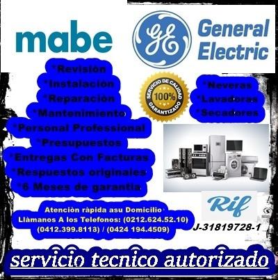 servicio tecnico autorizado (mabe, generalelectric)