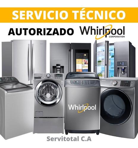 servicio tecnico autorizado whirlpool lavadoras neveras