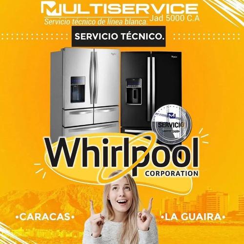 servicio técnico autorizado whirlpool nevera lavadora horno
