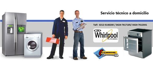 servicio técnico autorizado whirlpool neveras lavadoras
