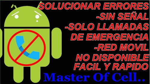 servicio tecnico celulares flash imei root master of cell