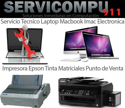 servicio técnico computadoras laptop mac impresora domicilio