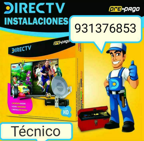servicio técnico directv instalaciòn kit prepago 931376853