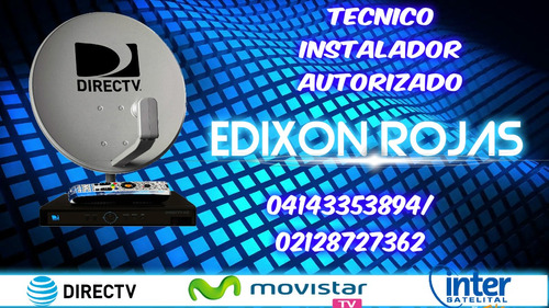 servicio tecnico directv, movistar,  inter.satelital