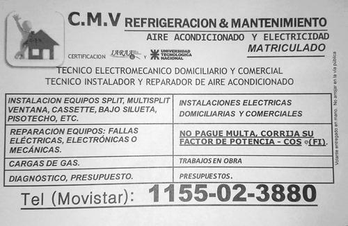 servicio técnico - electricista - refrigeración. garantía