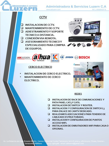servicio tecnico especializado en  cctv y sistema de acceso.