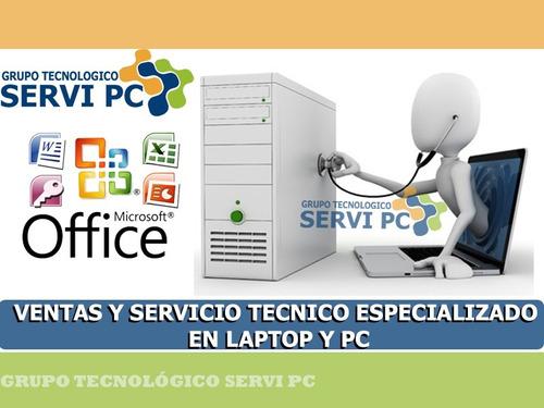 servicio tecnico especializado  en laptop y pc