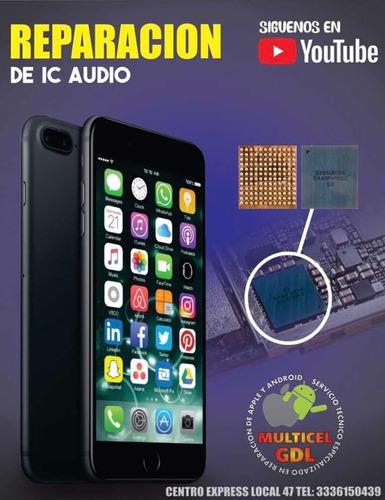 servicio técnico especializado ic audio iphone 7 y 7 plus
