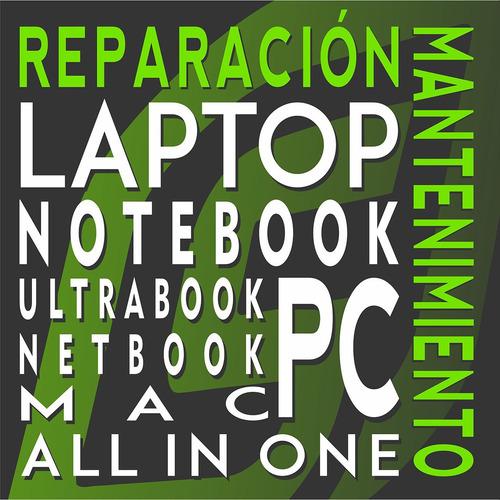 servicio tecnico especializado notebook - all in one - mac