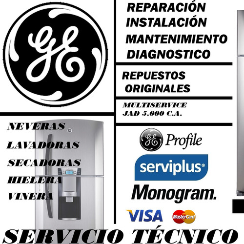servicio tecnico general electric nevera hielera lavadora se