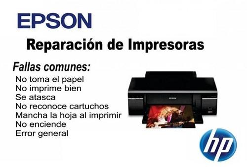 servicio tecnico impresoras epson hp y mas... reparacion