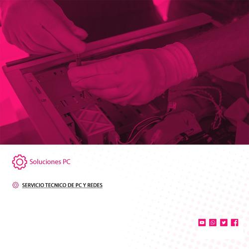 servicio tecnico pc - notebook - armado y reparacion. redes.