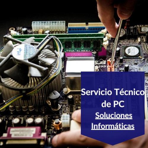 servicio tecnico pc -presupuesto gratis - reparación c/gtia.