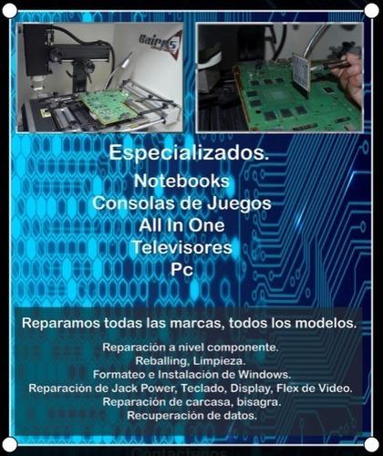 servicio técnico reparacion notebook reballing all in one