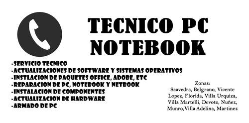 servicio tecnico reparacion pc, notebook a domicilio
