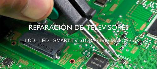 servicio tecnico reparacion  televisores smart led y lcd.