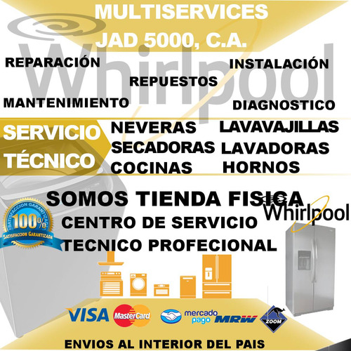 servicio técnico reparación  whirpool nevera lavadora secado